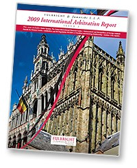 Fulbright's 2009 International Arbitration Report, Issue 2